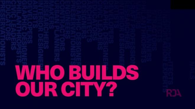 Who Builds Our City? An Online Celebration of Houston's Built Environment