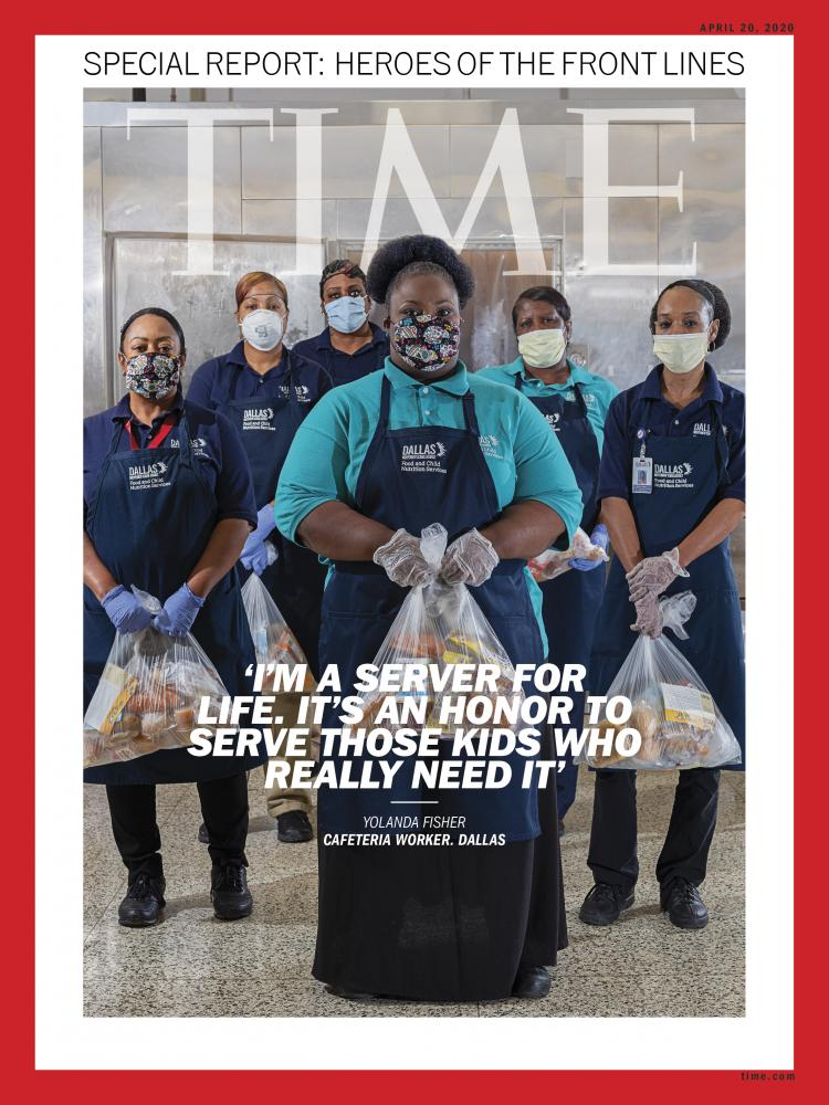 """The efforts of Dallas ISD cafeteria workers were recognized in the April 20, 2020 issue of """"Time."""" Image via the Dallas Morning News."""